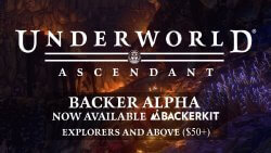 Underworld Ascendant Backer Alpha Release